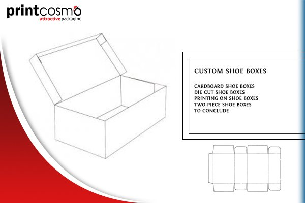 Why Should You Consider Shoe Boxes Powered by Printcosmo